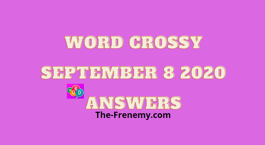 word crossy september 8 2020 answers