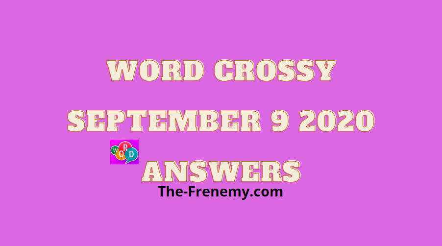 word crossy september 9 2020 answers