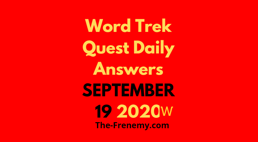 word trek daily quest september 19 2020 answers