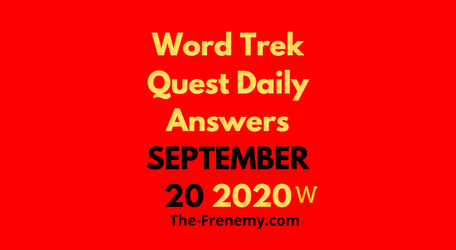 word trek daily quest september 20 2020 answers