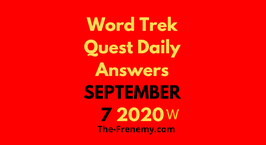word trek daily september 7 2020 answers