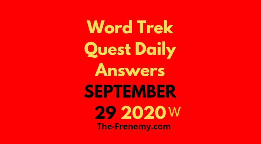 word trek quest daily september 29 2020 answers