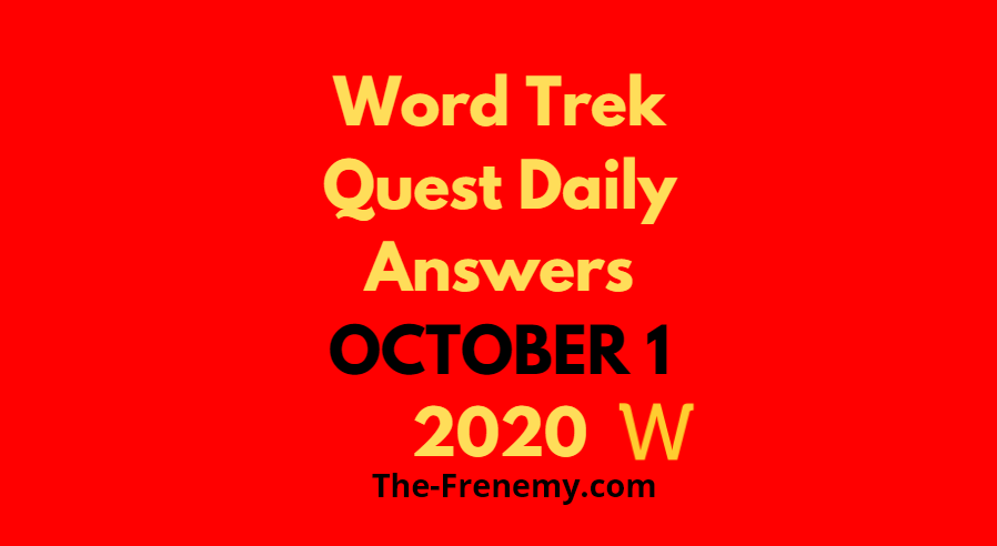 word trek quest october 1 2020 answers daily