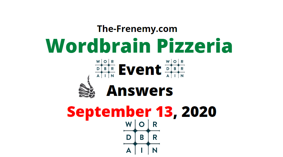 wordbrain pizzeria september 13 2020 answers
