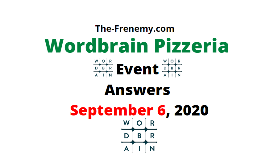 wordbrain pizzeria september 6 2020 answers daily