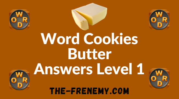 Word Cookies Butter Answers Level 1