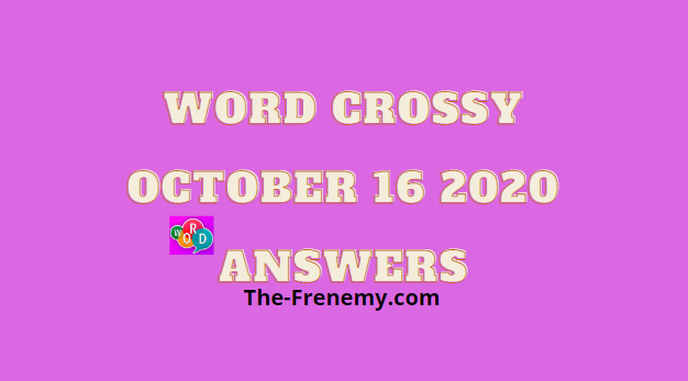 Word Crossy October 16 2020 Answers Daily