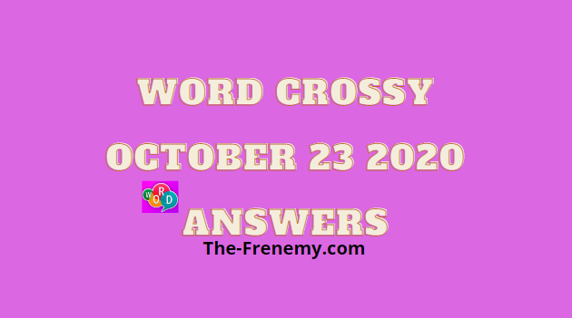 Word Crossy October 23 2020 Answers Daily
