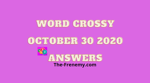 Word Crossy October 30 2020 Answers Daily