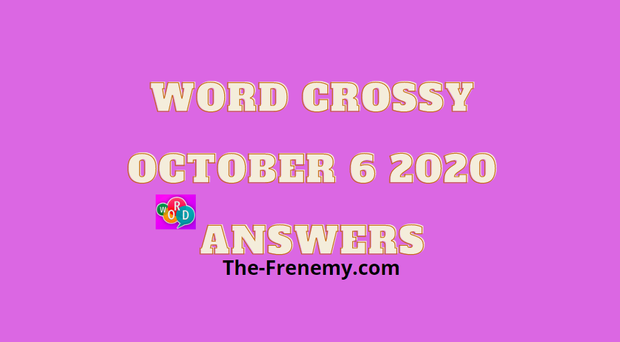 Word Crossy October 6 2020 Answers Daily