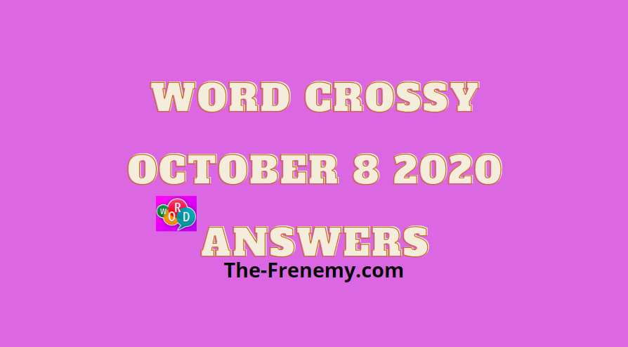 Word Crossy October 8 2020 Answers Daily