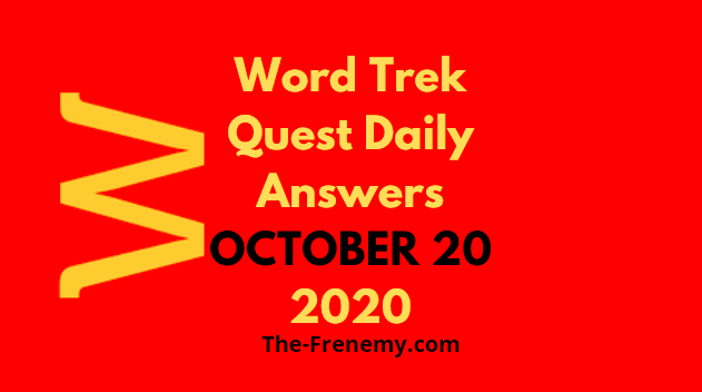 Word Trek Quest Daily October 20 2020 Answers