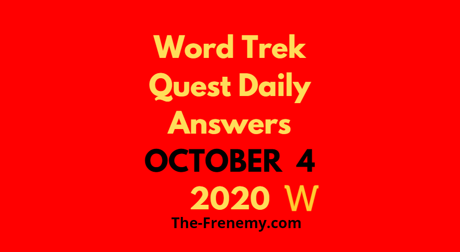 Word Trek Quest Daily October 4 2020 Answers