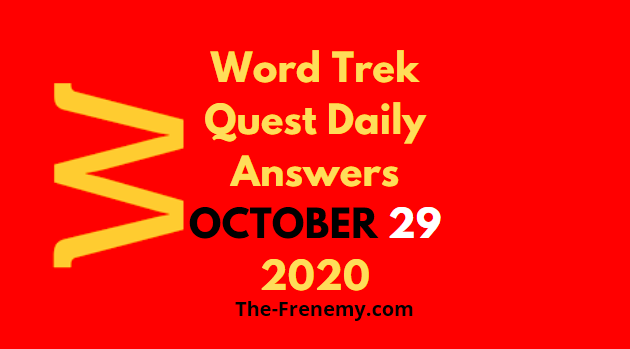 Word Trek Quest October 29 2020 Answers Daily