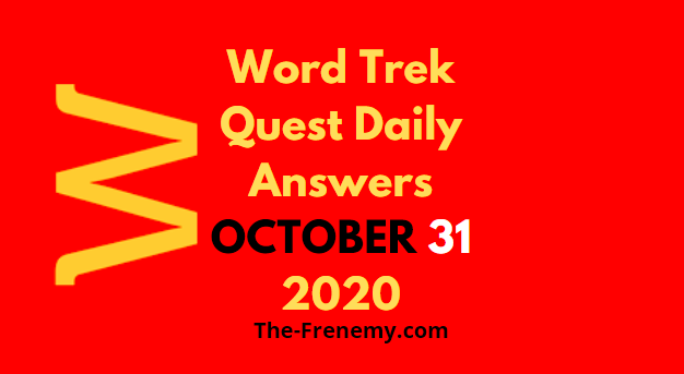 Word Trek Quest October 31 2020 Answers Daily