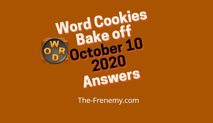Word cookies bake off october 10 2020 answers today
