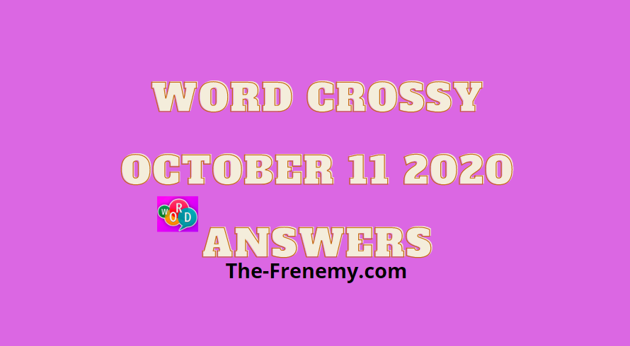 Word crossy october 11 2020 answers daily