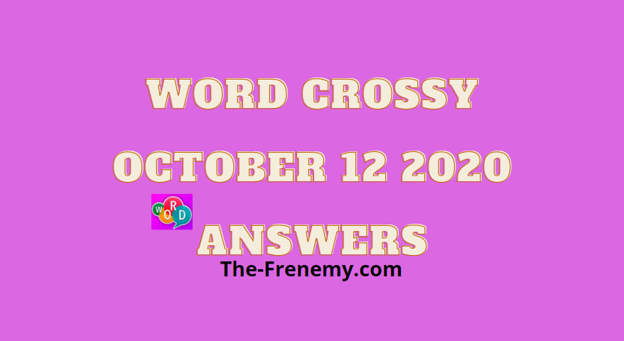 Word crossy october 12 2020 answers daily