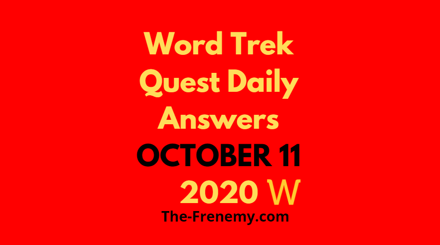 Word trek october 11 2020 answers daily