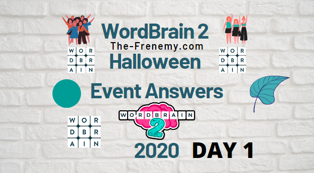 Wordbrain 2 Halloween Day 1 Answers October 2020