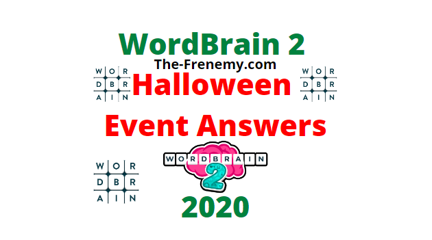 Wordbrain 2 Halloween Even Answers October 2020