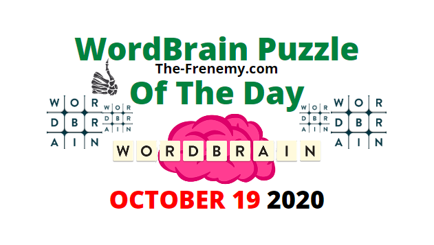 Wordbrain Puzzle Of the Day October 19 2020 Answers Daily