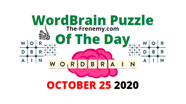 Wordbrain Puzzle Of the Day October 25 2020 Answers