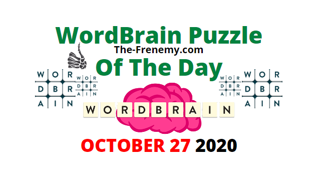 Wordbrain Puzzle of the Day October 27 2020 Answers