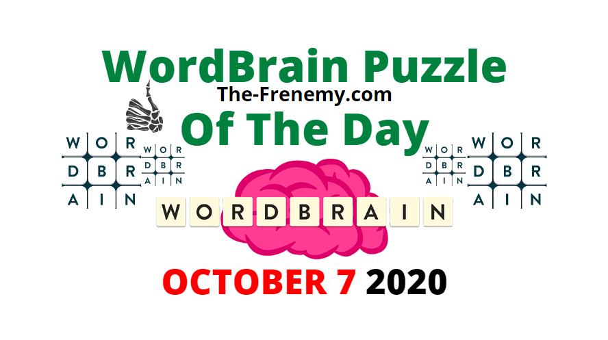Wordbrain Puzzle of the Day October 7 2020 Answers Daily
