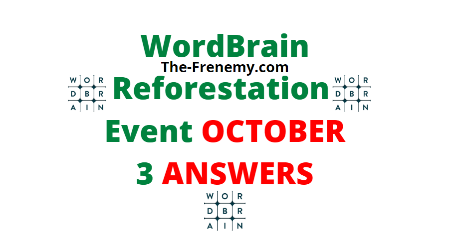 Wordbrain reforestation October 3 2020 Answers Daily