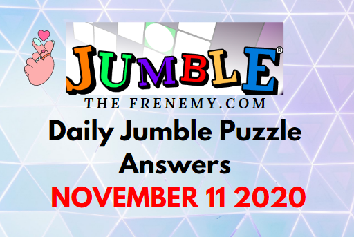 Jumble Puzzle Answers November 11 2020 Daily