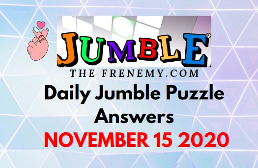 Jumble Puzzle Answers November 15 2020 Daily