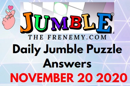 Jumble Puzzle Answers November 20 2020 Daily Today