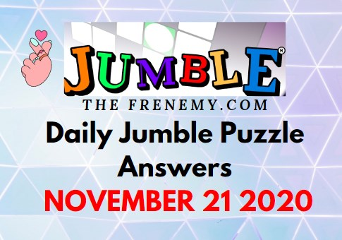 Jumble Puzzle Answers November 21 2020 Daily