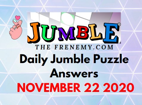 Jumble Puzzle Answers November 22 2020 Daily