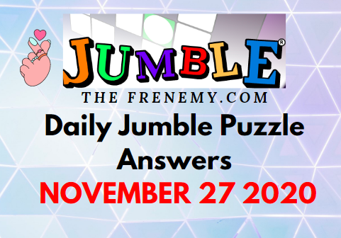 Jumble Puzzle Answers November 27 2020 Daily