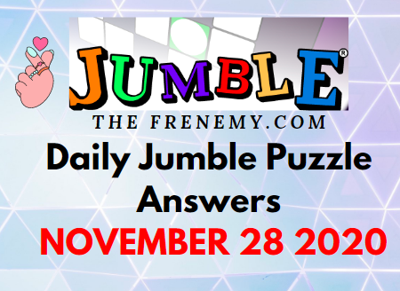 Jumble Puzzle Answers November 28 2020 Daily