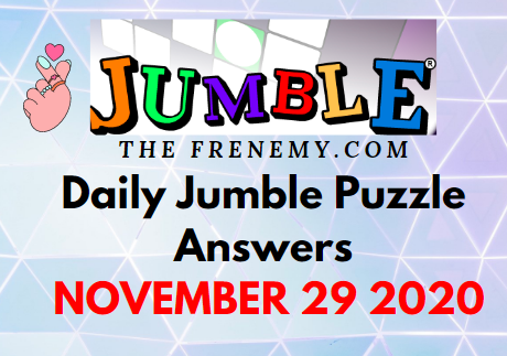 Jumble Puzzle Answers November 29 2020 Daily