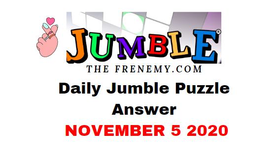 Jumble Puzzle Answers November 5 2020 Daily