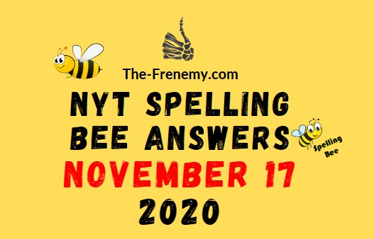 Nyt Spelling Bee Answers November 17 2020 Daily