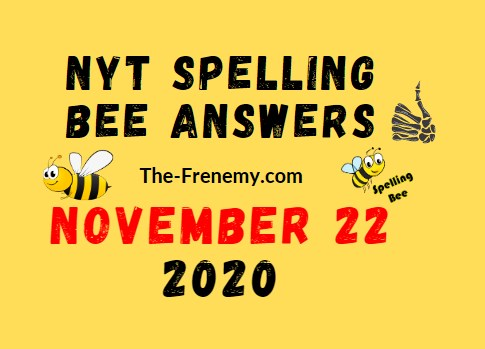 Nyt Spelling Bee Answers November 22 2020 Daily