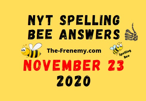 Nyt Spelling Bee Answers November 23 2020 Daily