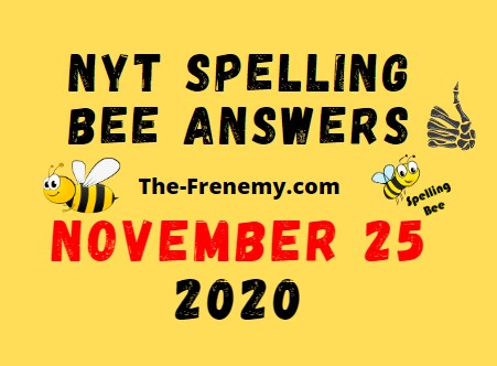 Nyt Spelling Bee Answers November 25 2020 Daily