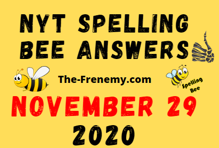 Nyt Spelling Bee Answers November 29 2020 Daily