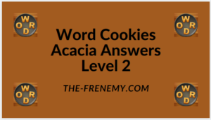 Word Cookies Acacia Level 2 Answers