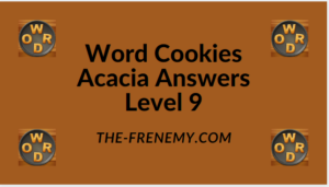 Word Cookies Acacia Level 9 Answers