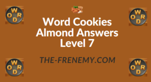 Word Cookies Almond Answers Level 7