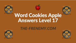 Word Cookies Apple Answers Level 17