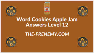 Word Cookies Apple Jam level 12 Answers