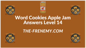 Word Cookies Apple Jam level 14 Answers